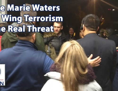 Left Wing Terrorism is the Real Threat